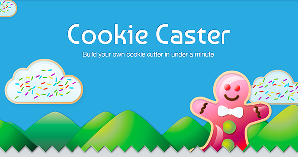 Cookie Caster: Customize your own cookie cutter in a minute